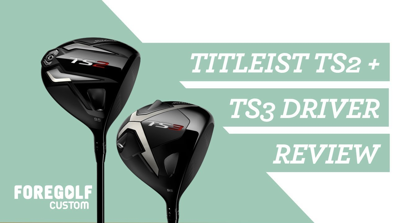 Titleist TS2 + TS3 Drivers : The Fitters Guide + Review