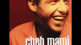 Cheb Mami - Let Me cry