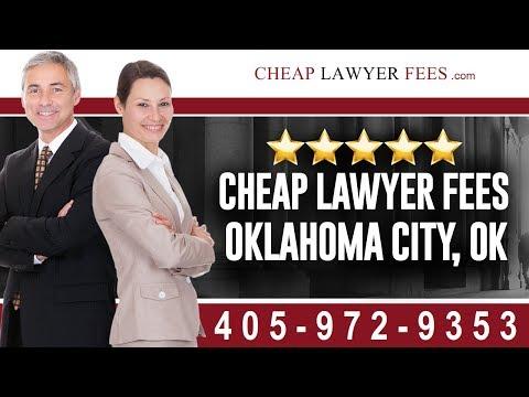 Cheap Lawyers Oklahoma City OK | Cheap Lawyer Fees