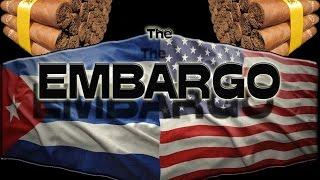 Cuba US Embargo Cuban Cigars Pt1