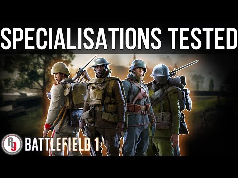 Specialisations tested in depth - Battlefield 1