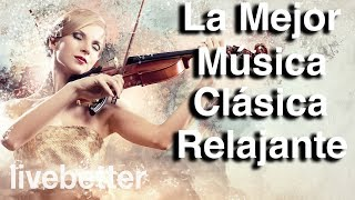 La Mejor Música Clásica Relajante - Mozart, Bach, Beethoven, Chopin, Brahms, Handel, Wagner