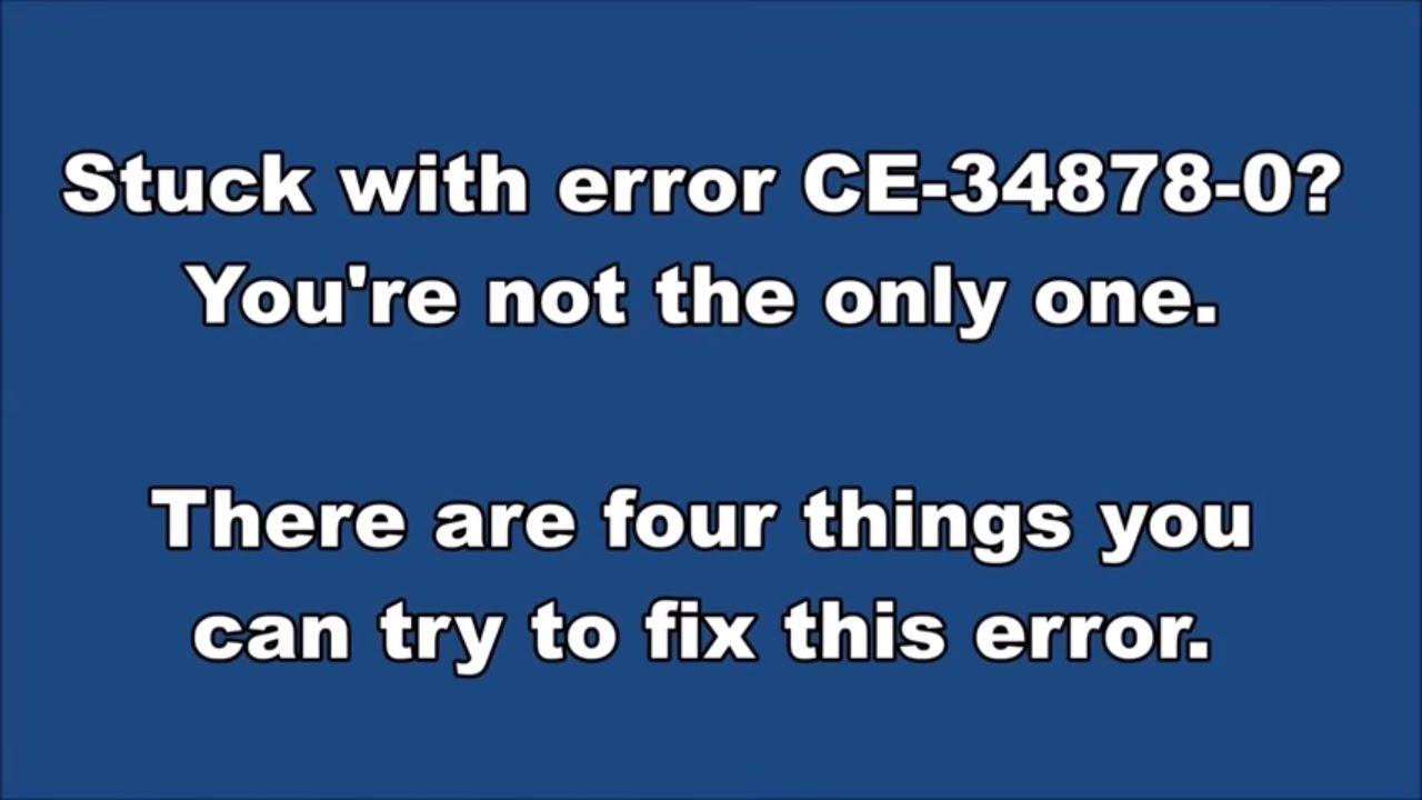 PS4 Error CE-34878-0 Fix - 2019 Solved - PS4DNS COM