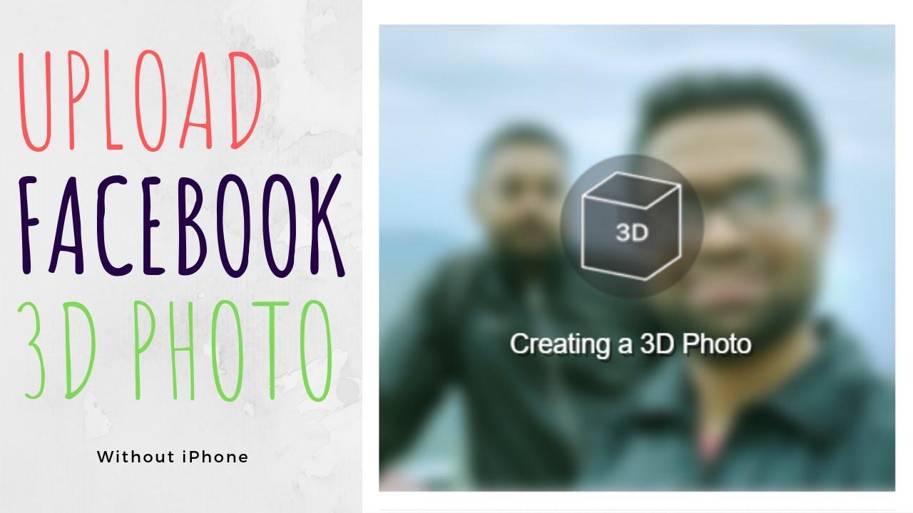 3d photos without iphone
