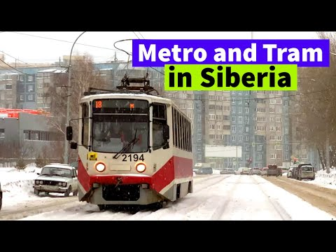 Novosibirsk. Metro And Tram of the Capital of Siberia