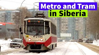Metro And Tram of the Capital of Siberia