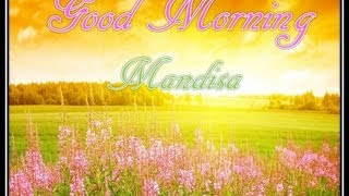 Mandisa Good Morning w/Lyrics