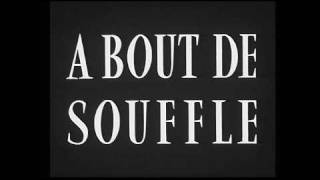 A Bout De Souffle (勝手にしやがれ) Release date(s) 1959 Directed by...