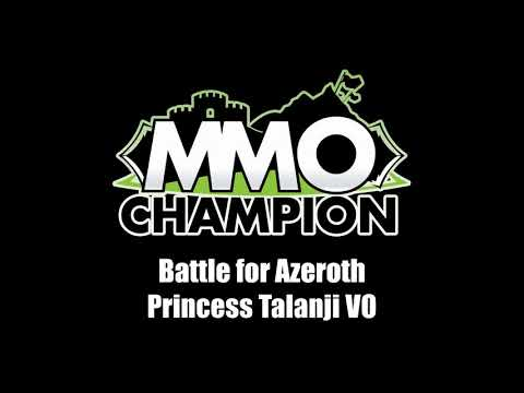 Battle for Azeroth Patch 8.1.5 - Princess Talanji VO
