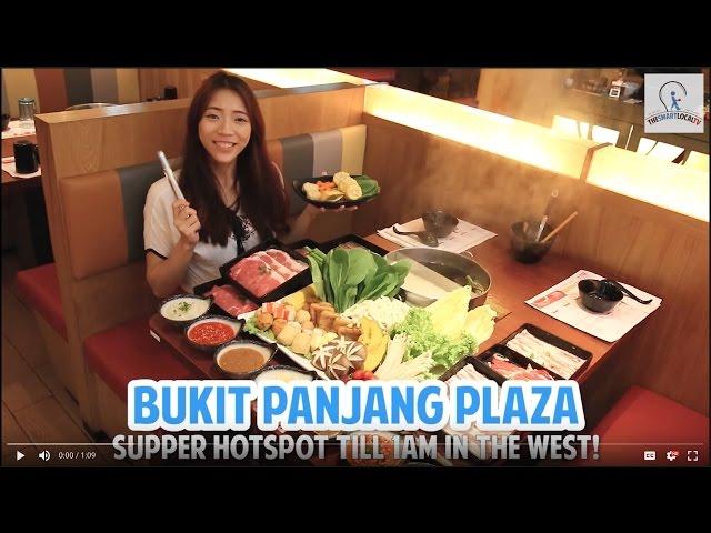 Bukit Panjang Plaza - Supper Hotspot Now Open Till 1AM!