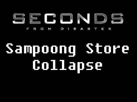 Seconds From Disaster: Sampoong Department Store Collapse