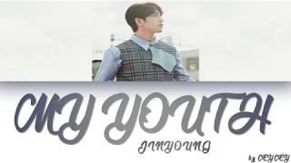 GOT7 JINYOUNG - 'MY YOUTH' [HAN|ROM|TÜRKÇE ALTYAZILI]