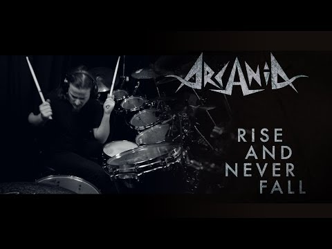 ARCANIA - Rise And Never Fall