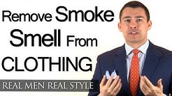 How To Remove Smoke Smell From Mens Clothing - Removing Cigarette Cigar Smoking Scent