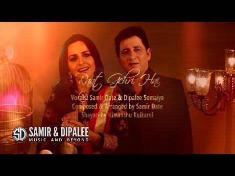 """""""raat-gehri-hai""""-an-original-ghazal-by-samir-&-dipalee"""