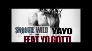 Snootie Wild Yayo (Audio) Ft Yo Gotti