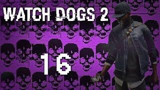 Watch Dogs 2 - Прохождение игры на русском [#16] Фриплей и побочки PC