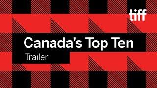 Canada's Top Ten Film Festival Trailer | TIFF 2018