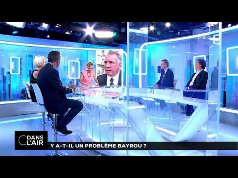 Y a-t-il un problème Bayrou ? #cdanslair 14-06-2017