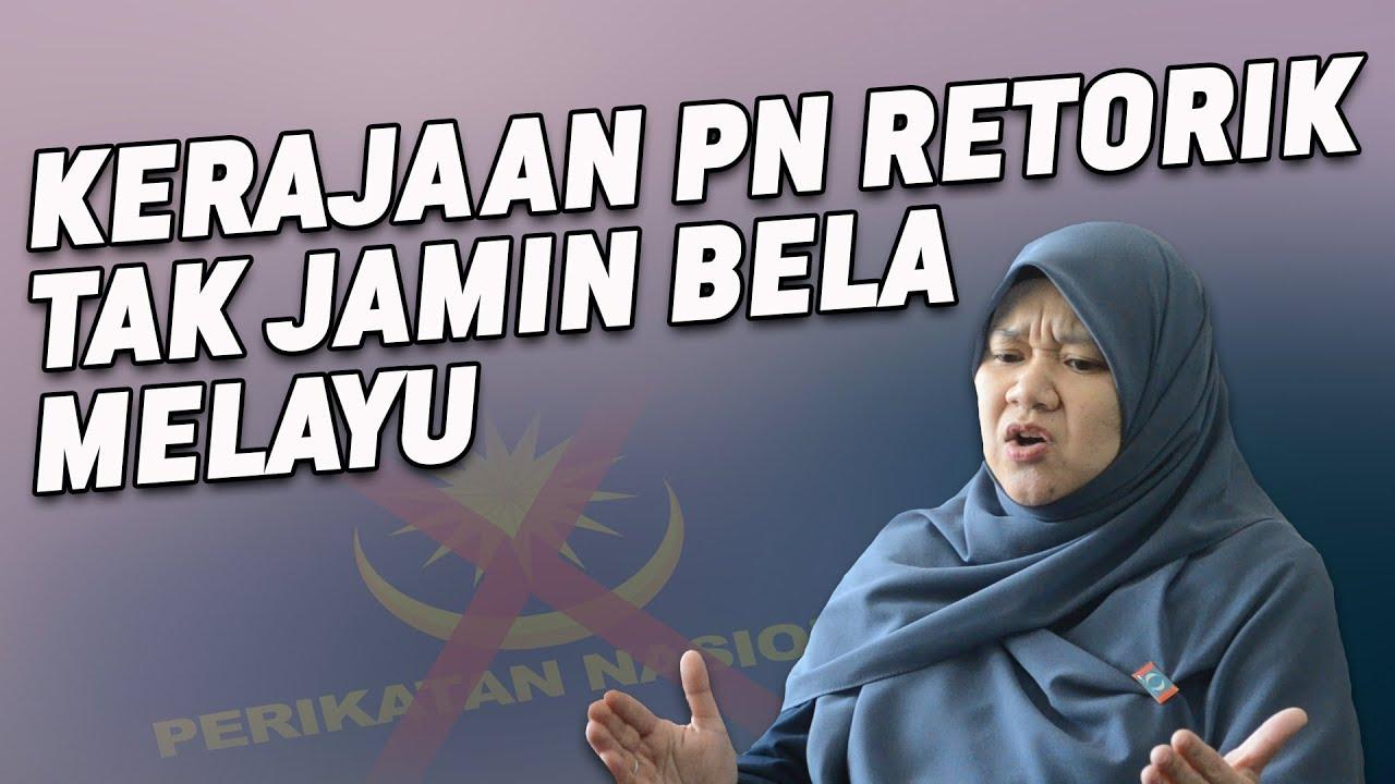 Kerajaan PN Retorik, Tak Jamin Bela Melayu