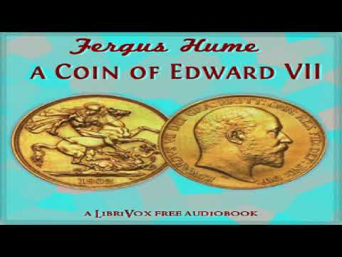 Coin Of Edward VII | Fergus Hume | Detective Fiction | Audiobook | English | 1/5