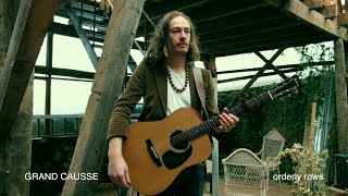 GRAND CAUSSE - Orderly Rows (Live Session)