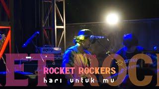 ROCKET ROCKERS - Hari Untuk Mu, live at STARCROSS YK