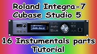 How to Setup 16-Instrumentals  parts In  Roland Integra-7 ( 2 )