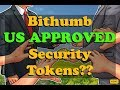 Bithumb to Open Security Token Exchange - Signs Deal with US Fintech Firm