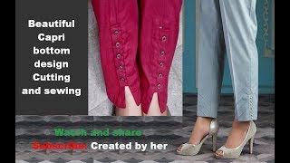 New Capri Bottom design / Button Slit Trousers / girls trouser design 2018