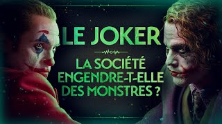 THE JOKER - DOES SOCIETY GENERATE MONTERS? - VIDEO ESSAY #2