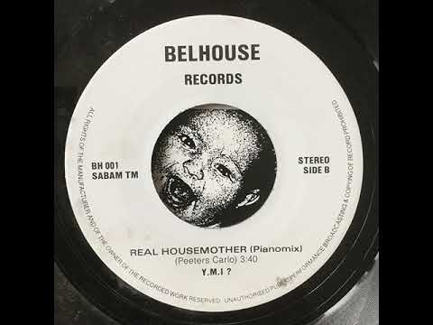 Y.M.I? - Real Housemother (Piano Mix - Belgian House)