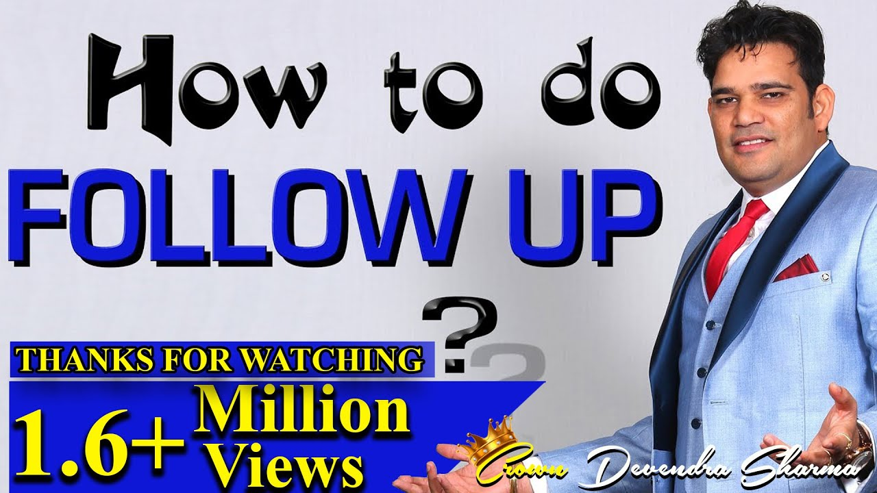 FOLLOW UP कैसे करे : Important Tips || Network Marketing || by Devendra sharma