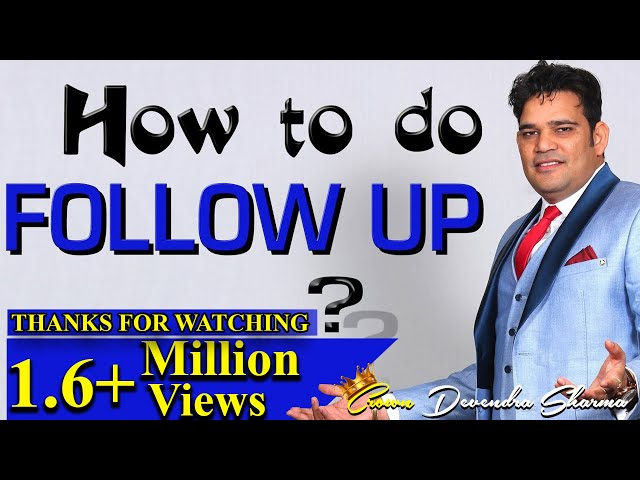 FOLLOW UP ???? ??? : Important Tips || Network Marketing || by Devendra sharma