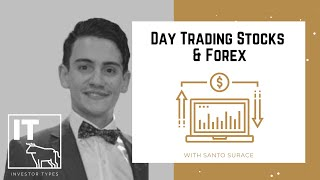 Day Trading Stocks & Forex – Santo Surace
