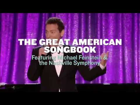 The Great American Songbook Featuring Michael Feinstein