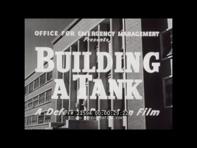 BUILDING A TANK  WWII M-3 MEDIUM TANK PRODUCTION  DETROIT TANK ARSENAL & FORT KNOX