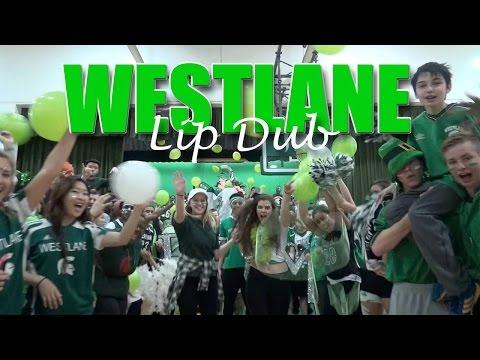 Westlane Secondary School Lip Dub 2016