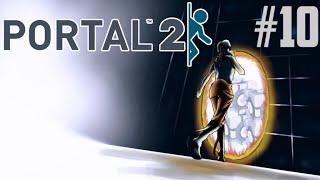 МИНАВАМЕ ПРЕЗ ПОРТАЛИ |Portal 2| #10