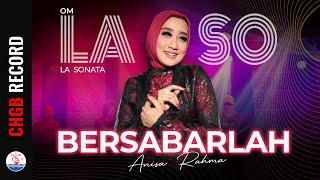 Download lagu Anisa Rahma - Bersabarlah - LASO | (Official Music Video)