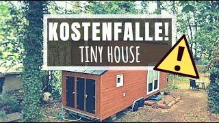 ➤ So Wird Ein Tiny House Zur Kostenfalle! I Tiny House Deutschland
