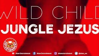 Jungle Jezus - Wild Child - January 2020