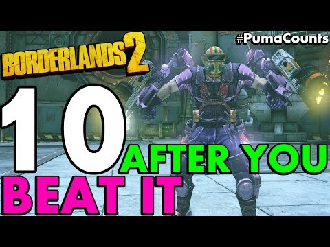 10 Things to do in Borderlands 2 after you Beat the Game (Before & After UVHM/LEVEL 72) #PumaCounts