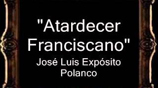 Atardecer Franciscano - José Luis Expósito Polanco [CM]