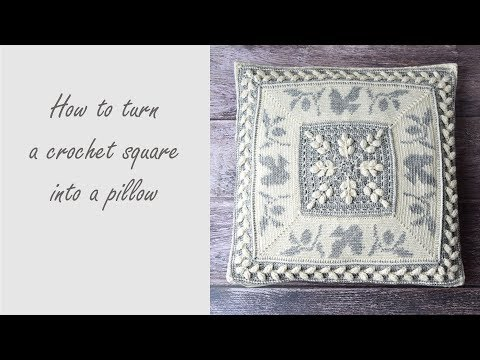 How To Turn Crochet Square Into A Pillow