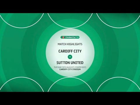 Cardiff Sutton Goals And Highlights