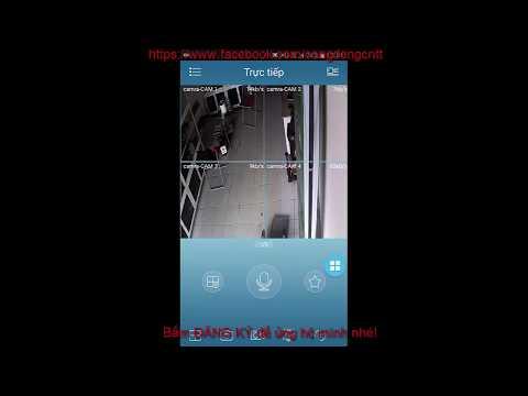 cách hack camera quan sát bằng điện thoại - Hướng dẫn cài đặt điện thoại để xem camera qua internet không cần tên miền