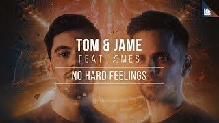 Tom & Jame feat. Aemes - No Hard Feelings
