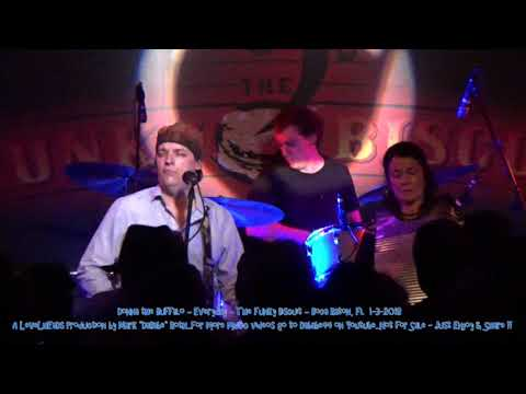 Donna the Buffalo – Everyday – The Funky Biscuit – Boca Raton, Fl  1- 3- 2018