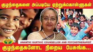 How to handle teenagers ? Parenting tips from Ananthi Karthic Counsellor and Psychotherapist | Jaya Tv